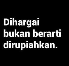 Quotes Rindu, Quotes Lucu, Tumblr Quotes, People Quotes, Best Quotes, Funny Quotes, Life Quotes, Philosophy Quotes, Reminder Quotes
