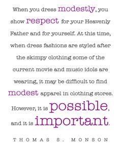 #LDS Modesty #Quote by Thomas S. Monson http://sprinklesonmyicecream.blogspot.com/