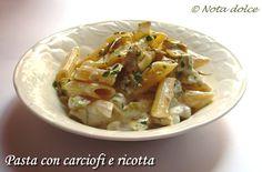 Pasta con carciofi e ricotta ricetta vegetariana