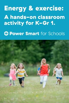 Here's a great classroom activity where students use their bodies and get active to learn the connection between energy and exercise.  Power Smart for Schools is an online hub of energy focused activities and lessons for teachers looking for new ways to inspire their students. Videos, thought starters, worksheets, and more. Ready to go, for kids K through 12.