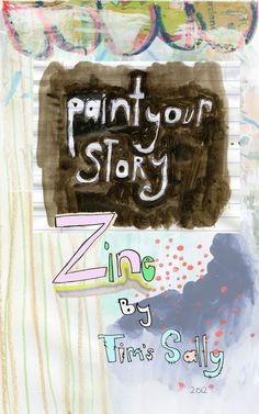 Zine  Paint Your Story  by Mindy Lacefield by timssally on Etsy, $25.00
