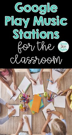 Google Play Music stations to use in your elementary classroom. They are kid friendly stations.