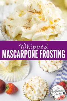 Make this light and airy Whipped Mascarpone Frosting with just 4 ingredients for a delicate and fluffy but equally as indulgent topping on all of your favorite cakes and cupcakes. Mascarpone Frosting Recipe, Frosting Recipes, Cupcake Recipes, Baking Recipes, Cupcake Cakes, Cupcakes, Poke Cakes, Cookie Desserts, Desert Recipes