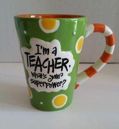 COFFEE MUG - TEACHER SUPER POWER - TEA, COCOA CUP -  BURTON & BURTON  #BurtonBurton