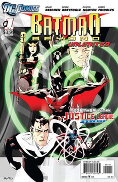 Batman Beyond Unlimited #1 - I really like the Batman Beyond cartoon.  This series brings stories of Batman Beyond and Justice League Beyond together.