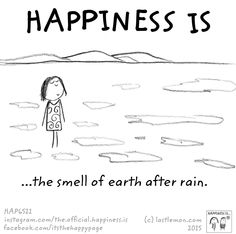 Happiness is... petrichor.