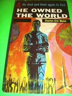 HE OWNED THE WORLD BY CHARLES ERIC MAINE 1960 AVON SF PB BOOK