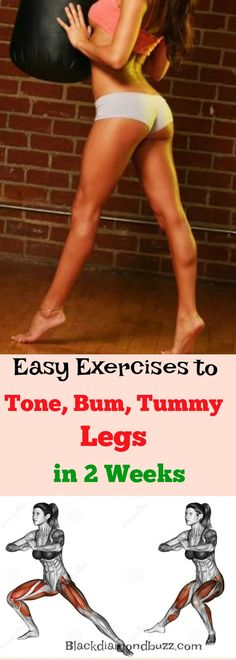 Easy Exercises to Tone, Bum, Tummy Legs Fast in 2 weeks