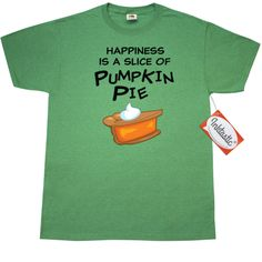 #Happiness is a slice of #pumpkin #pie T-Shirt, perfect for celebrating #Thanksgiving or all #autumn long. www.inktastic.com