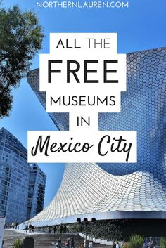 If you want a budget-friendly guide to Mexico City, this is the post for you - I've sourced all the free museums in Mexico City, so you don't have to!