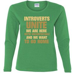 Green, small Introverts United We Want To Go Home Ladies Missy Fit long sleeve T-Shirt green Small TeeShirtPalace http://www.amazon.com/dp/B00PRKZVUW/ref=cm_sw_r_pi_dp_Xc3Fub1C336FG