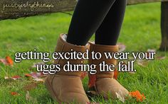 Tumblr Just Girly Things: Getting excited to wear your Uggs in the fall. | #Tumblr #JustGirlyThings