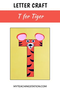 Letter of the week craft activity: Letter T is for Tiger. Simple and easy letter craft for children in #preschool or #kindergarten.