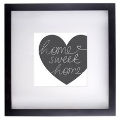 Home Sweet Home Print with Black Frame