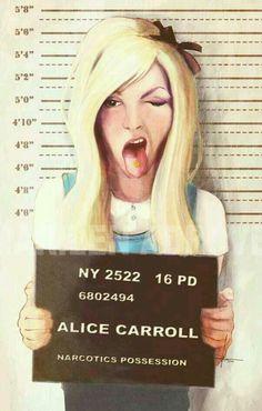 Alice in wonderland (jail cx) narcotics possession. Lmfao