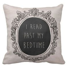 Pillow Cover I Read Past My Bedtime ($35) ❤ liked on Polyvore featuring home, home decor, throw pillows and fillers