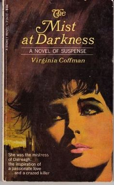 Mist at Darkness by Virginia Coffman, http://www.amazon.com/dp/0451061381/ref=cm_sw_r_pi_dp_zVj7ub0QFAMD1