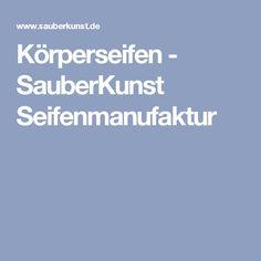 Körperseifen - SauberKunst Seifenmanufaktur