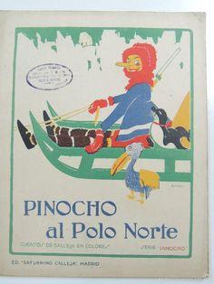 PINOCHO AL POLO NORTE EDITORIAL CALLEJA  AÑO 1919 ILUSTRACIONES BARTOLOZZI