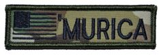 MURICA with USA Flag, Nametape Size 1x3.75 inch Military Patch / Morale Patch - Multicam Tactical Gear Junkie http://www.amazon.com/dp/B00J4WV20W/ref=cm_sw_r_pi_dp_URniub0Q0AS7H