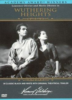 Wuthering Heights (1939)  Probably my second if not first favorite black and white movie.