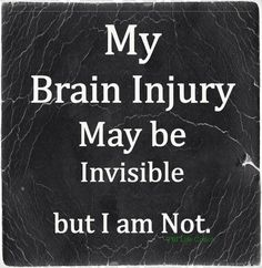 Invisible epidemic in our country is TBI or combination with PTSD & other problems. Chronic Migraines, Chronic Pain, Ptsd, Trauma, Tramatic Brain Injury, Injury Quotes, Post Concussion Syndrome, Brain Injury Awareness, Brain Aneurysm
