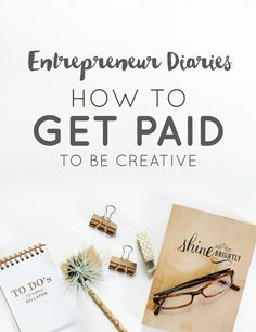 So if you've been thinking it's impossible to get paid with your creative talents it's because you're right. I wish we lived in a world where we could just make pretty things and automatically get paid for it. But that's not the case. You have to learn the business behind making money. The strategies that lead to success.   |  How to Get Paid to Be Creative  |  Think Creative Collective