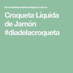 Croqueta Líquida de Jamón #diadelacroqueta
