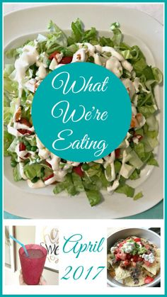 What We're Eating {April 2017} – Come Home For Comfort