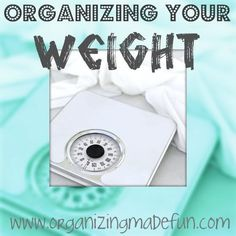 Ten ways to get your weight loss organized!