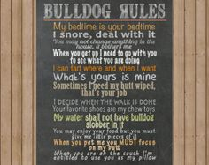 "All bulldog owners know that this breed is unique and we love them for it! This ""My Bulldog"" sign will look awesome printed out and framed for the wall or for whatever use you find this for! This listing is for one (1) 16x20 PRINTABLE DIGITAL JPEG FILE with a black background color. ❋❋--------------------------PLEASE NOTE-------------------------❋❋ This is a digital purchase and NO PHYSICAL PRODUCT WILL BE SHIPPED TO YOU. You will receive a hi-resolution DIGITAL JPEG file for you to…"