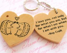 Wood Heart Quote Hedgehog Love Keychain - Wooden Key Chain Ring - Hand Printed Black Drawing - Couple Animal Inspiring - Natural Hardwood. $16.00, via Etsy.