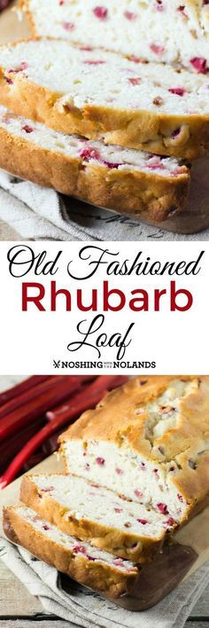 Old Fashioned Rhubarb Loaf by Noshing With The Nolands so moist and delicious! You can enjoy it any time of day.