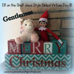 Elf on the Shelf Jesus Style Biblical Virtues: Gentleness