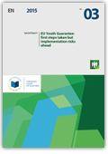 Garantía juvenil de la UE : se han dado los primeros pasos pero la aplicación del programa presenta riesgos https://alejandria.um.es/cgi-bin/abnetcl?ACC=DOSEARCH&xsqf99=645263