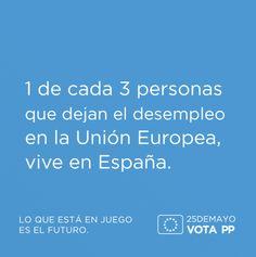 1 de cada 3 personas que dejan el desempleo en la Unión Europea, vive en España #VotaPP #VotaCañete