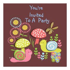 These cute kid's whimsical Flowers, snails and toadstool design invitations are great for a young child's birthday party. Easily personalized with your birthday party details.