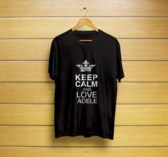 Keep Calm And Love Adele T-Shirt #keepcalmshirt #keepcalmt-shirt #loveadeleshirt #loveadelet-shirt #adeleshirt #adelet-shirt #namesshirt #adele #t-shirt #shirt #customt-shirt #customshirt #menst-shirt #mensshirt #mensclothing #womenst-shirt #womensshirt #