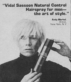 famed wearer of wigs, Andy Warhol advertises Vidal Sassoon hairspray.