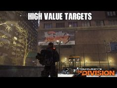 Tom Clancy's The Division High Value Targets Group Missions - YouTube