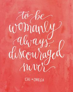 Hey, I found this really awesome Etsy listing at https://www.etsy.com/listing/200787405/chi-omega-symphony-print-to-be-womanly