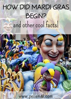 What comes to your mind when you think of mardi gras? Read on to learn how mardi gras came about and some other cool facts!