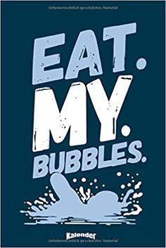 Mein Eat My Bubbles Schwimmkalender: Lustiger Kalender für Schwimmsportlerinnen, Triathletinnen und Schwimmerinnen die das Schwimmtraining und den ... 6 x 9 ca. DIN A5 und Hochglanz Softcover: Amazon.de: Pioletta Art Notebooks: Bücher My Bubbles, Swim Club, Cute Gifts, Notebooks, Swimmers, Planners, Butterfly, Cream, Amazon
