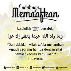 """""""...dan sesungguhnya memaafkan itu lebih baik bagimu.."""" <3 Quran Quotes, Islamic Quotes, My True Love, Islamic Pictures, Be A Nice Human, Alhamdulillah, Good Advice, Muslim, Motivation"""