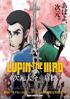 The official trailer for the upcoming anime film Lupin the Third: Daisuke Jigen's Gravestone has been released. The film is the latest insta. Anime Dvd, Anime Films, Manga Anime, Anime Characters, Sunrise Drawing, Upcoming Anime, Lupin The Third, Blu Ray, Ghost In The Shell