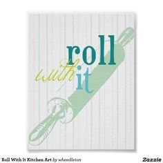 Roll With It Kitchen Art