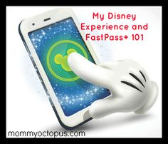 Everything you need to know about My Disney Experience and FastPass+