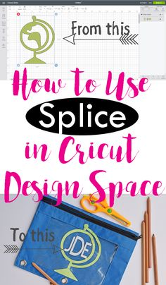 How to Splice in Cricut Design Space. Includes a photo tutorial. AD