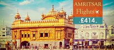 Grab Special Deals on Flights to Amritsar @ £414