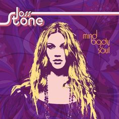 Joss Stone....sometimes you have to go across the country to find great music worth listening too